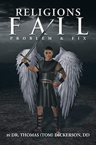 9781483622743: Religions Fail: Problem & Fix
