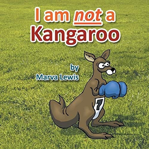 9781483622989: I am not a Kangaroo