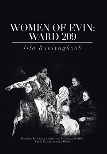Women of Evin: Ward 209: Jila Baniyaghoob