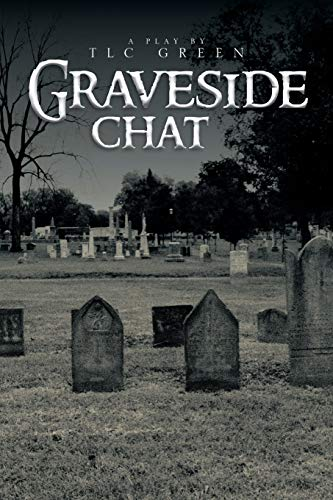 9781483627243: Graveside Chat