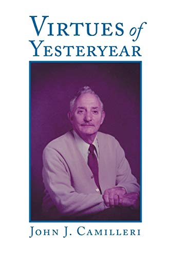 Virtues of Yesteryear: John J. Camilleri