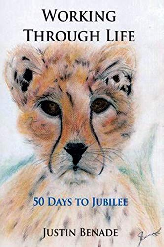 9781483632421: Working through Life 50 Days to Jubilee