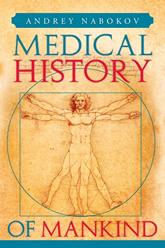 9781483632612: Medical History of Mankind: How Medicine is Changing Life on the Planet