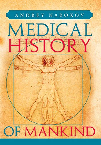 9781483632629: Medical History of Mankind: How Medicine Is Changing Life on the Planet