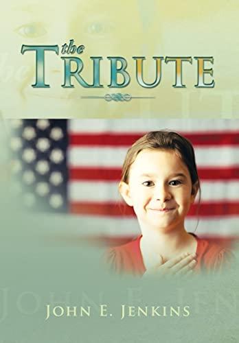The Tribute: Jenkins, John E.