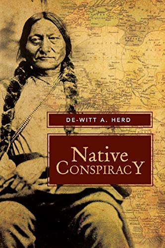9781483635149: Native Conspiracy