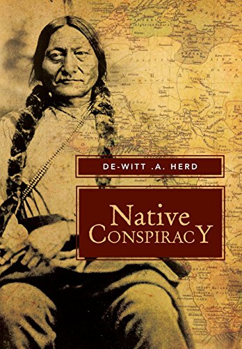 9781483635156: Native Conspiracy