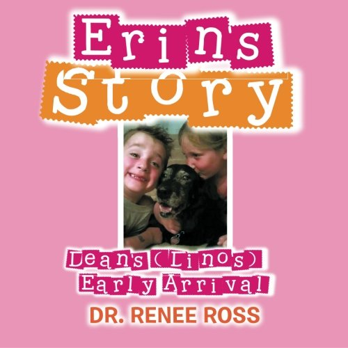 9781483636344: Erin's Story: Dean's (Dino's) Early Arrival