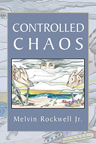 Controlled Chaos: Melvin Rockwell Jr.