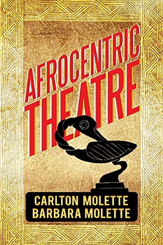 9781483637396: Afrocentric Theatre