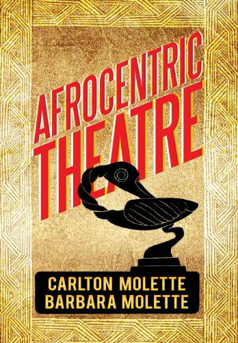9781483637402: Afrocentric Theatre