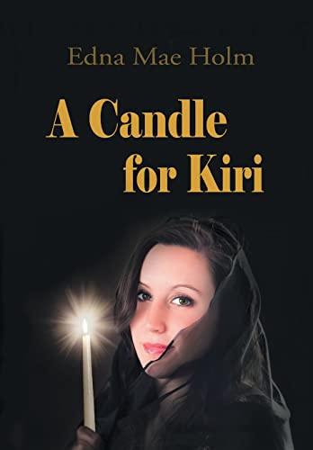 A Candle for Kiri: Edna Mae Holm