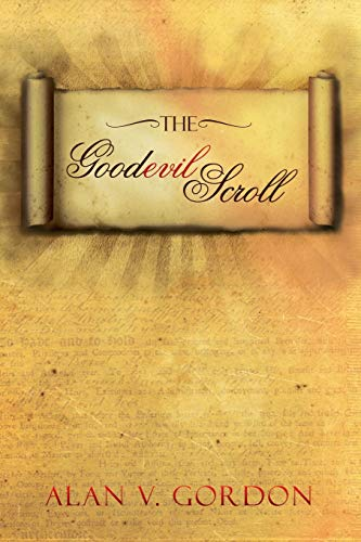 9781483641355: The Goodevil Scroll