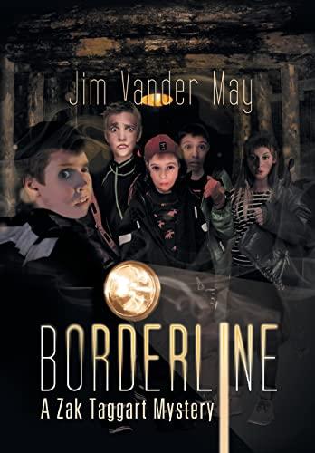 9781483642239: Borderline: A Zak Taggart Mystery