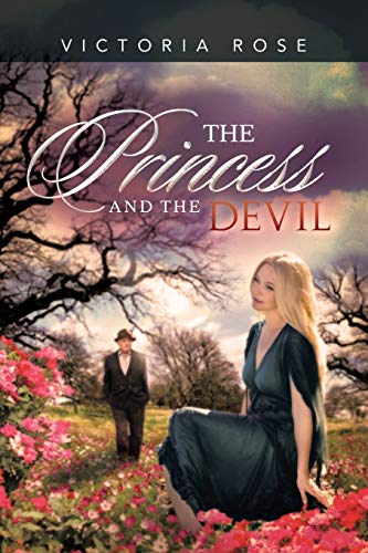 The Princess and the Devil: Victoria Rose