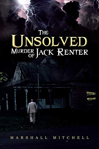The Unsolved Murder of Jack Renter: Marshall Mitchell