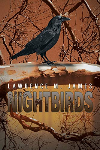 Nightbirds: Lawrence M. James