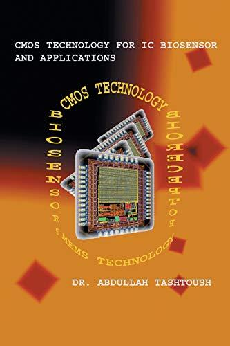 CMOS Technology for IC Biosensor and Applications: Dr Abdullah Tashtoush