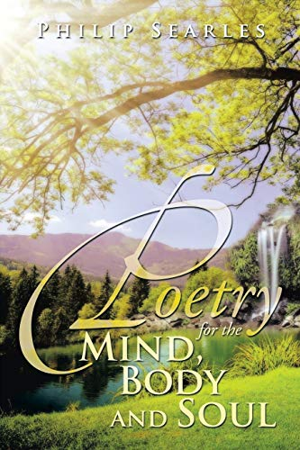 9781483650760: Poetry for the Mind, Body and Soul