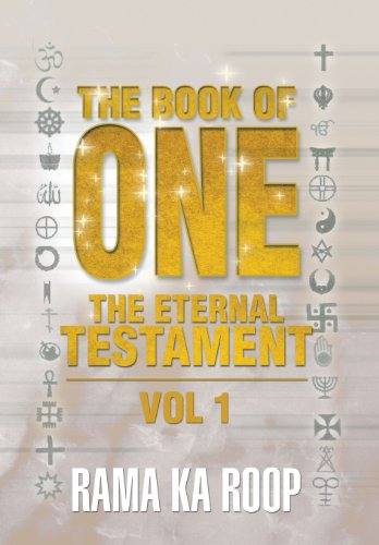 The Book of One: The Eternal Testament: Rama Ka Roop