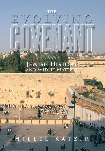 9781483653310: The Evolving Covenant: Jewish History and Why It Matters