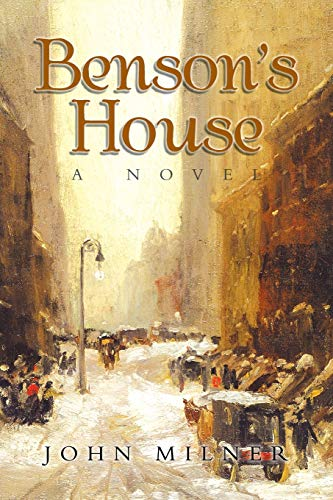 Benson's House: A Novel: Milner, John