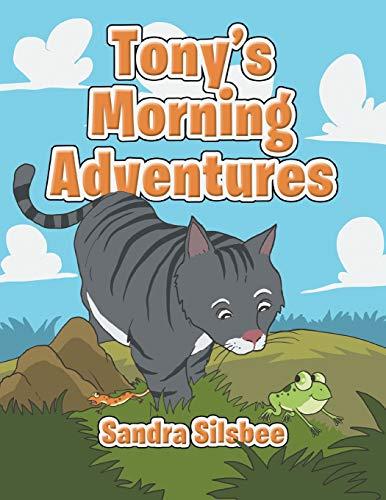 9781483656595: Tony's Morning Adventures