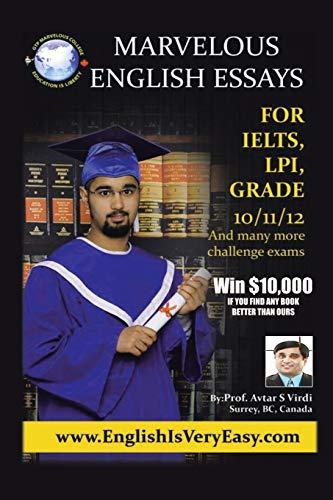 9781483657271: Marvelous English Essays: For IELTS, LPI, GRADE 10/11/12