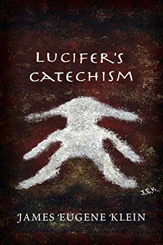 9781483657349: Lucifer's Catechism