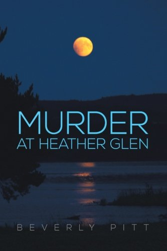 9781483658674: Murder at Heather Glen
