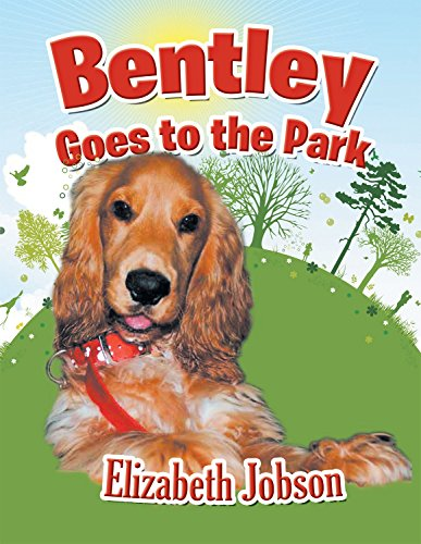 9781483661087: Bentley Goes to the Park