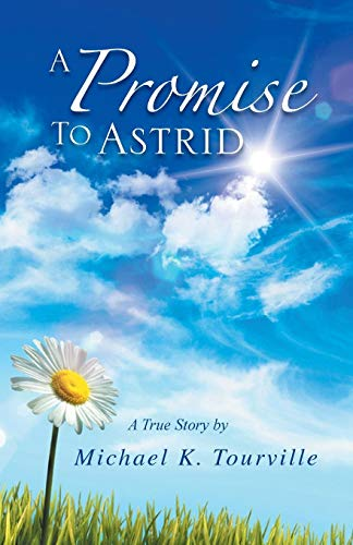 9781483662176: A Promise to Astrid: A True Story