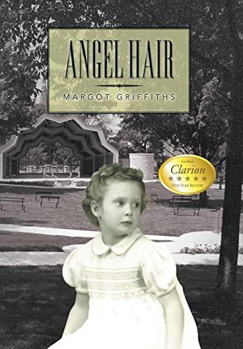 Angel Hair: Griffiths, Margot