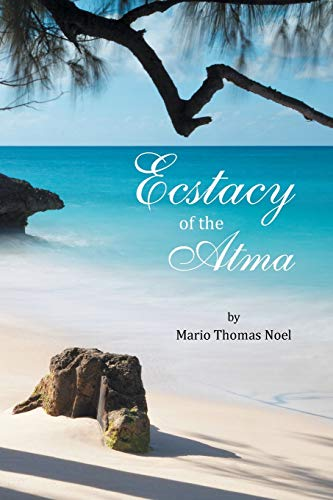9781483663845: Ecstacy of the Atma