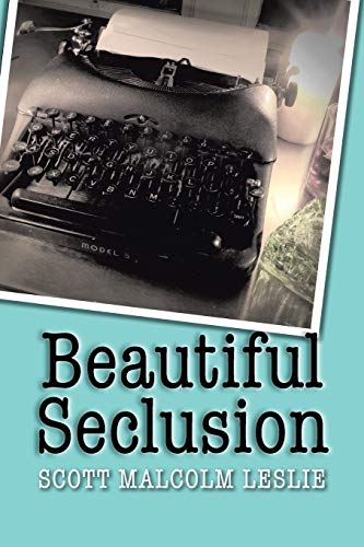 9781483665085: Beautiful Seclusion