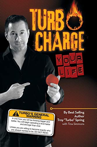 9781483666105: Turbo Charge Your Life