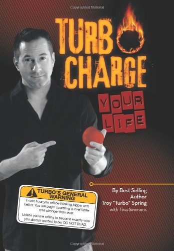 9781483666112: Turbo Charge Your Life