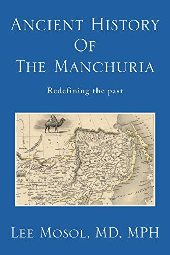 9781483667676: Ancient History of the Manchuria: Redefining the past (Multilingual Edition)
