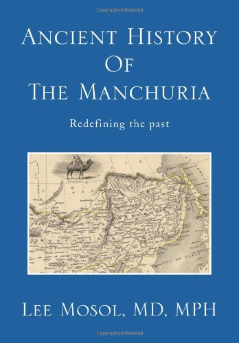 9781483667683: Ancient History of the Manchuria: Redefining the Past (Multilingual Edition)