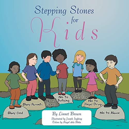Stepping Stones for Kids (Paperback): Linnet Brown