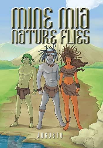 Mine MIA Nature Flies: Augusto