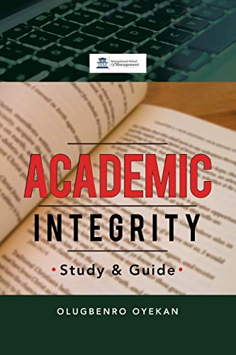 9781483671659: Academic Integrity: Study & Guide