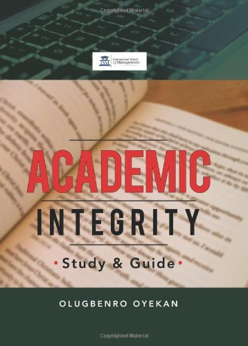 9781483671666: Academic Integrity: Study & Guide