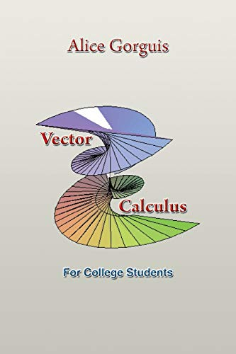 9781483672571: Vector Calculus: For College Students