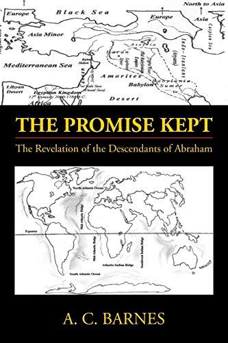 9781483675060: The Promise Kept: The Revelation of the Descendants of Abraham
