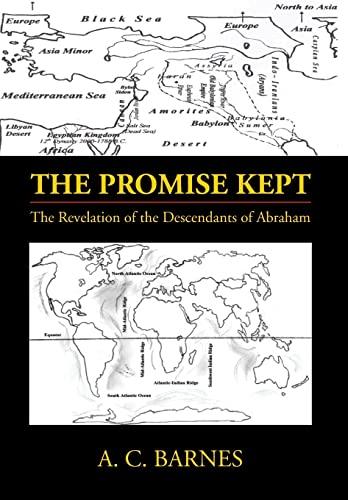 9781483675077: The Promise Kept: The Revelation of the Descendants of Abraham