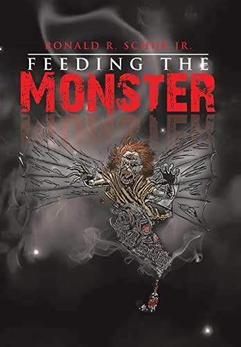 9781483675466: Feeding the Monster