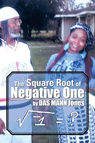 9781483678757: The Square Root of Negative One