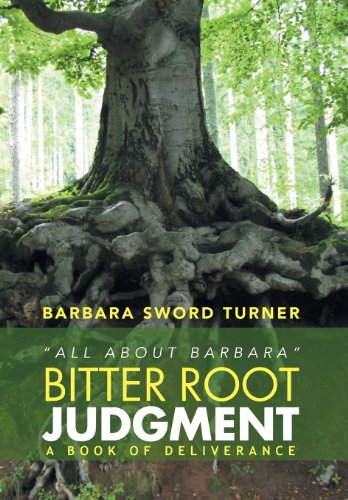 9781483681054: Bitter Root Judgment: All about Barbara