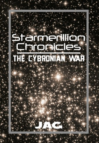 9781483681849: Starmerillion Chronicles: The Cybronian War